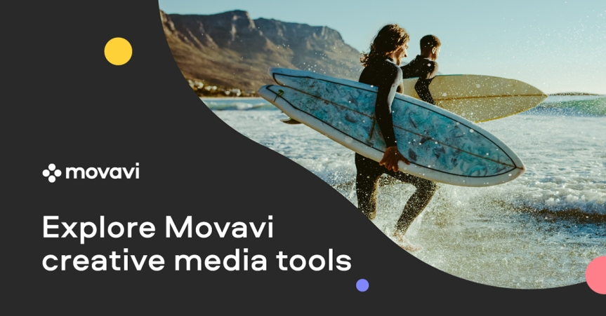 Get Movavi's video making software for all your multimedia needs